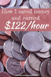 How I saved money and earned $122/hour