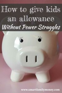 How to give kids an allowance without power struggles