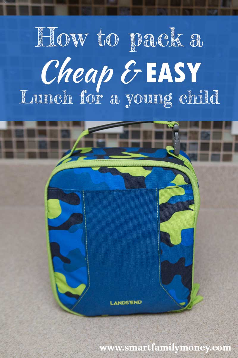 How to Pack a Cheap & EASY Lunch for a Young Child