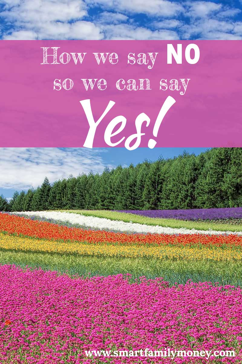 How We Say NO So We Can Say YES