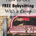 This post was so helpful in getting my co-op started! Now I can get free babysitting whenever I need!