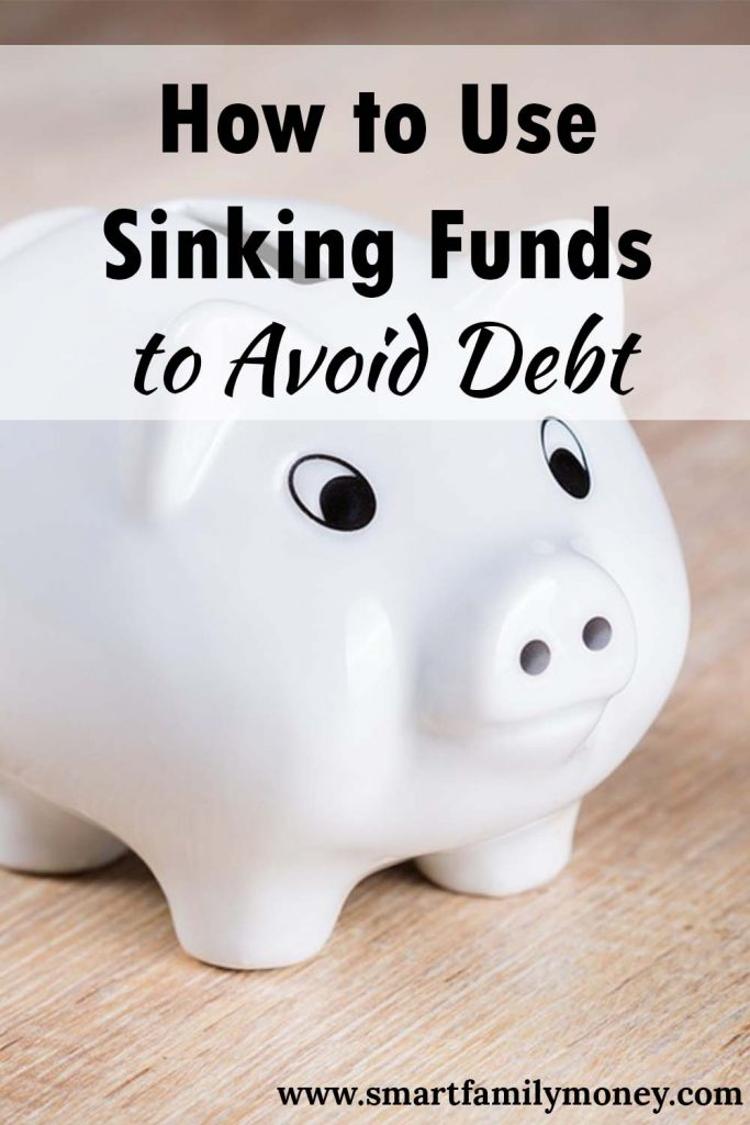How to Use Sinking Funds to Avoid Debt