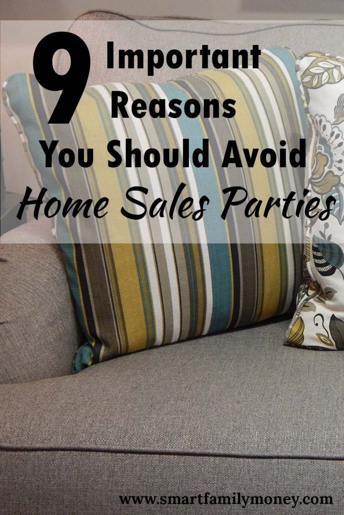 9 Important Reasons You Should Avoid Home Sales Parties
