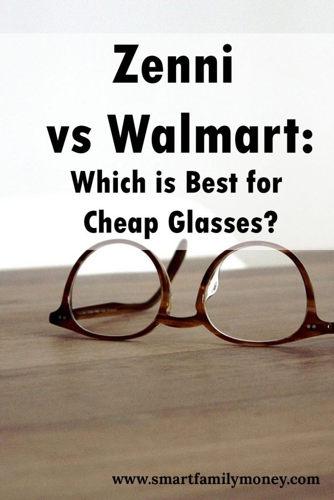 Walmart vs Zenni: Which is Best for Cheap Glasses? - Smart