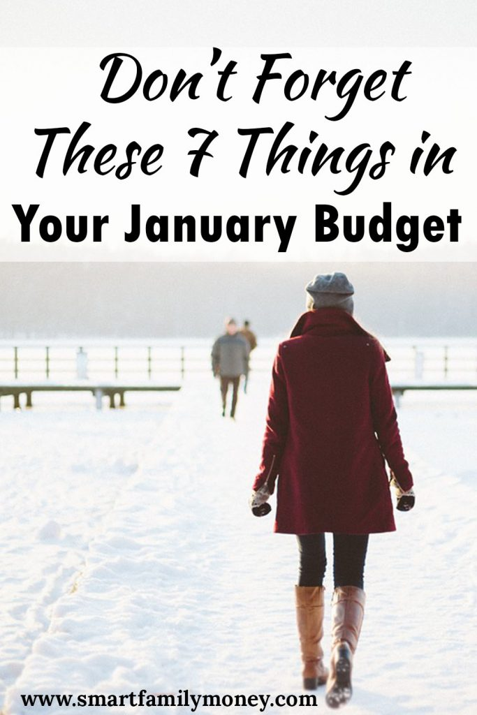 Don't Forget These 7 Things in Your January Budget