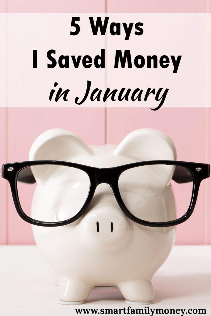 5 Ways I Saved Money in January