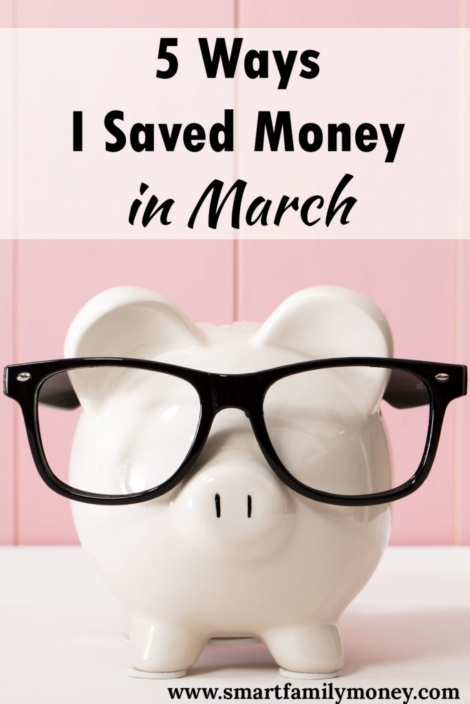 5 Ways I Saved Money in March