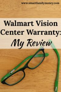 walmart vision center warranty my review smart family money