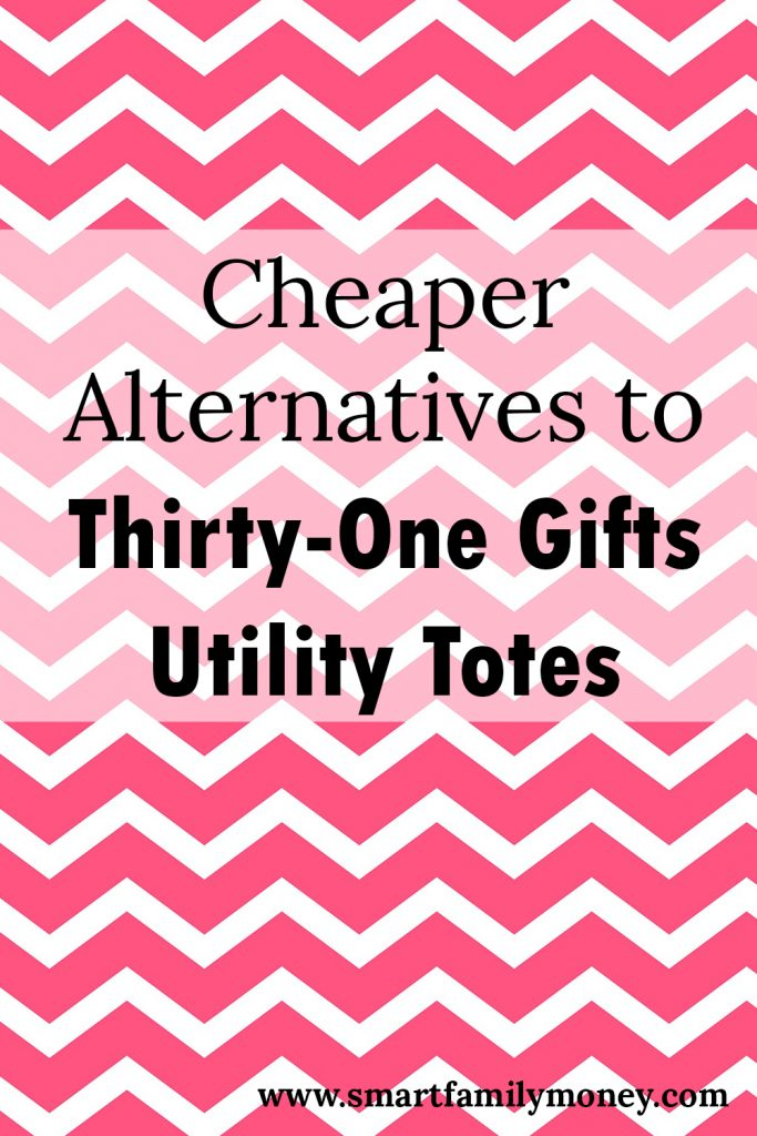 Cheaper Alternatives to Thirty-One Utility Totes