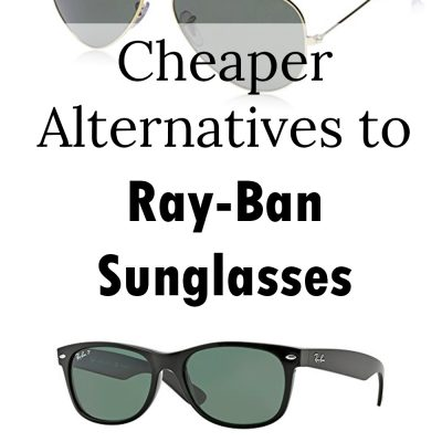 3f067b7c0a 9 of the BEST Cheaper Alternatives to Ray-Ban Sunglasses - Smart Family  Money