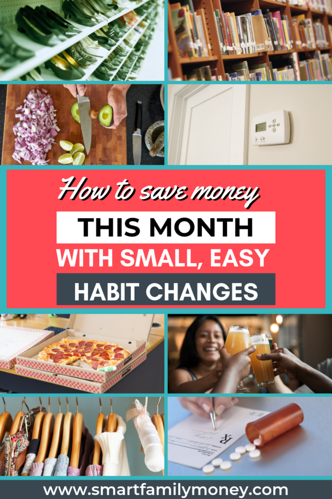 How To Save Money This Month With Small Easy Habit Changes