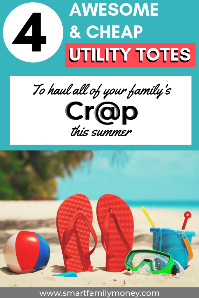 4 Awesome & Cheap Utility Totes to haul all of your family's crap this summer