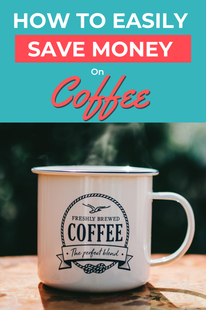 Do you want to save money on coffee without sacrificing great taste? Here's a round-up of ideas to save you money on coffee! #coffee #savemoney #frugal