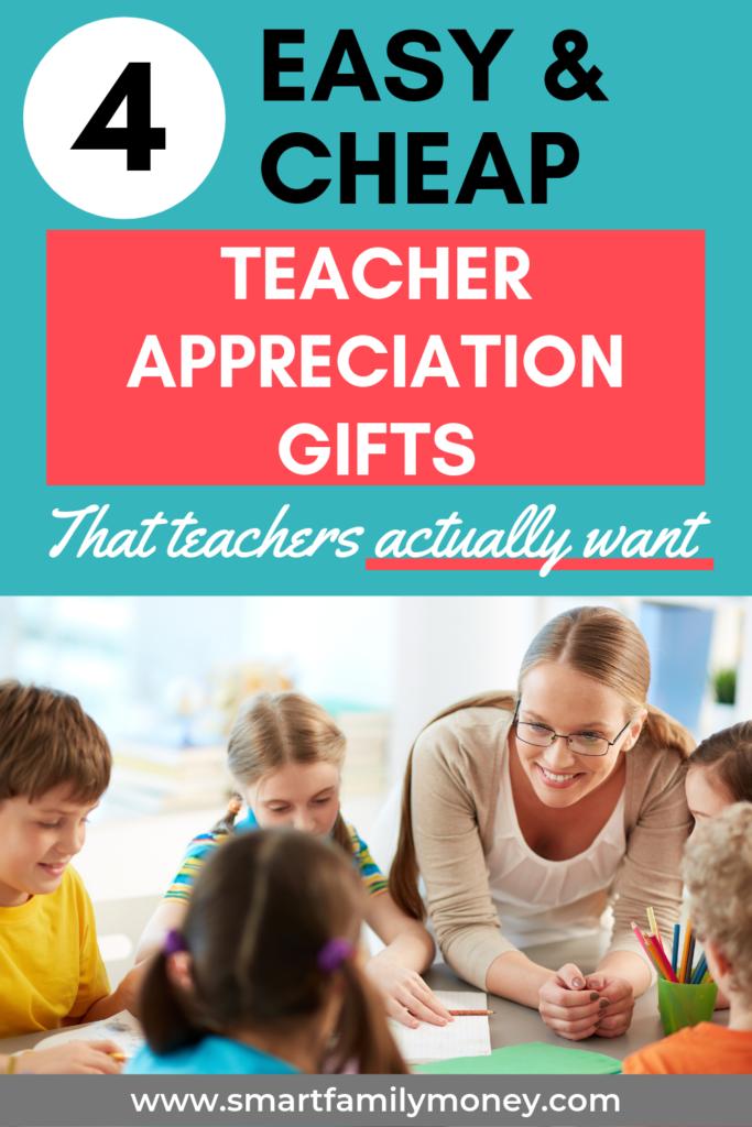 4 Easy & Cheap Teacher Appreciation Gifts