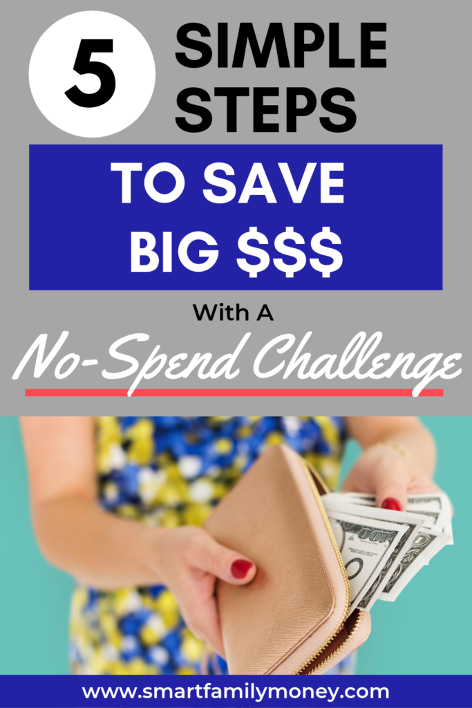 5 Simple Steps to Save Big Money with a No-Spend Challenge