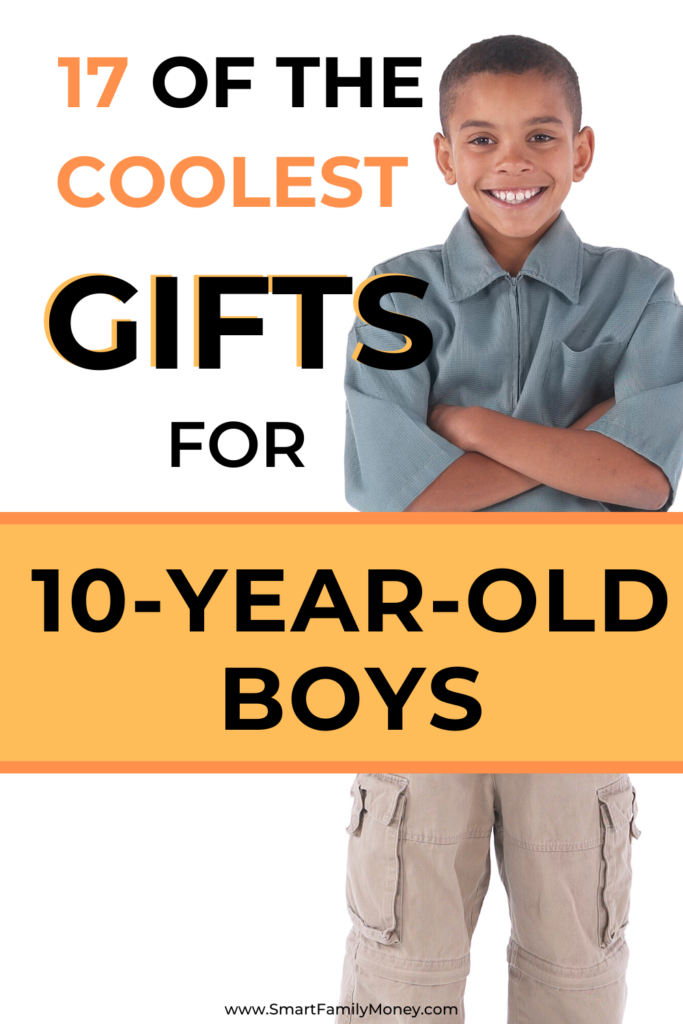 17 of the Coolest Gifts for 10-year-old Boys